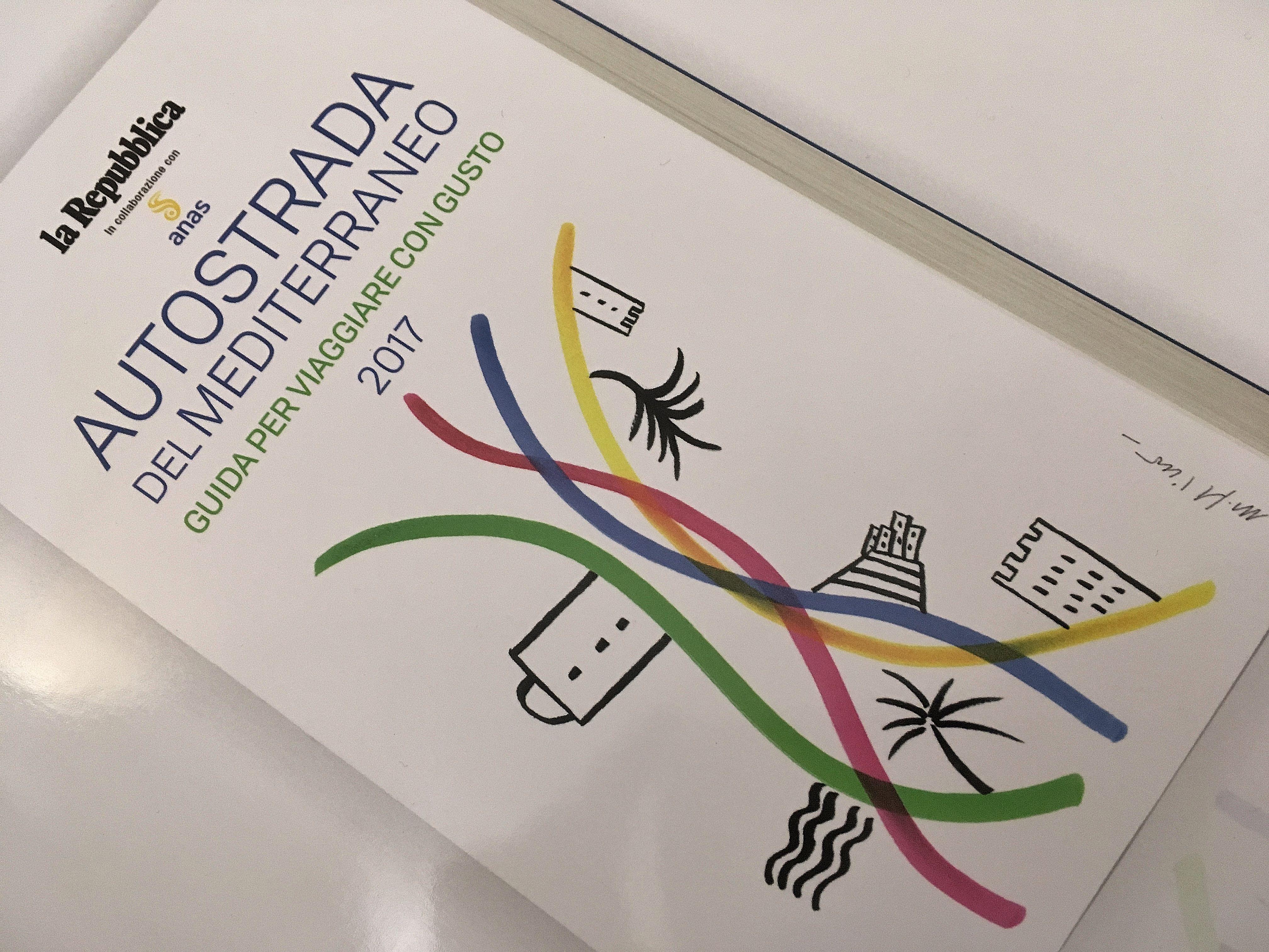 Autostrada del Mediterraneo - Guida per viaggiare con Gusto 2017 - La Repubblica
