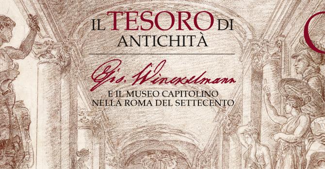 Il Tesoro dell'Antichità e il Museo Capitolino nella Roma del Settecento