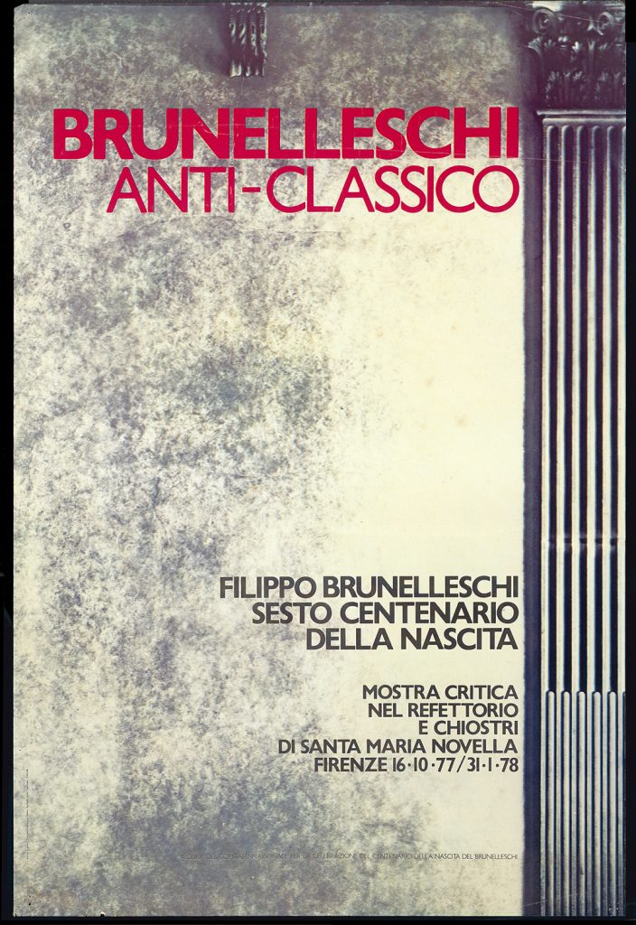 Manifesto della mostra Brunelleschi anticlassico, Firenze, 1964 Fondazione Bruno Zevi - Gli architetti di Zevi, MAXXI